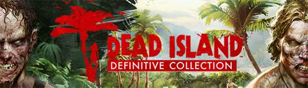 Dead Island Definitive Collection Download