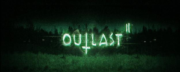 Outlast 2 cracked