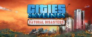 cities-skylines-natural-disasters-herunterladen