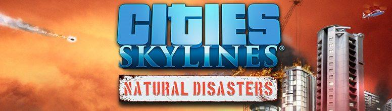 Cities: Skylines - Natural Disasters herunterladen