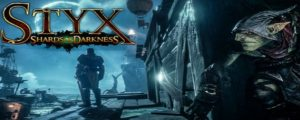 Styx: Shards of Darkness crack