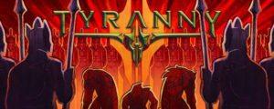 Tyranny Download