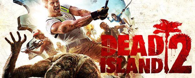 Dead Island 2 Kostenlose Spiele