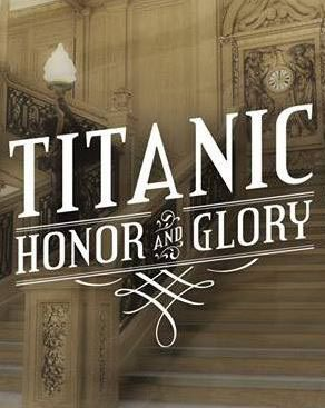 herunterladen Titanic Honor and Glory warez-bb