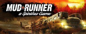 Spintires MudRunner free Download